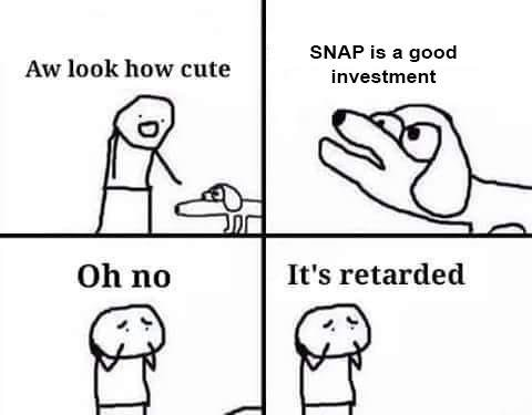 SNAP is a good investment.